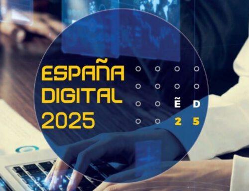 Plan España Digital 2025; Agenda Digital 2025